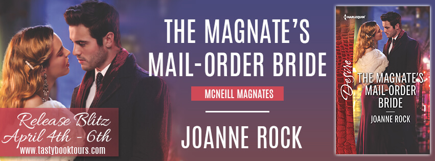 THE MAGNATE'S MAIL-ORDER BRIDE by Joanne Rock: Release Spotlight