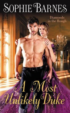 A MOST UNLIKELY DUKE by Sophie Barnes: Review