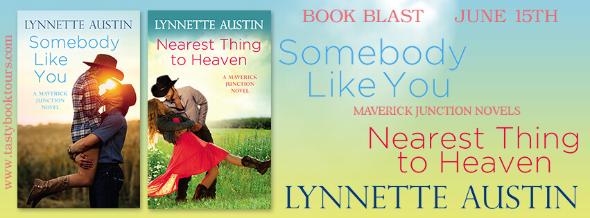 SOMEBODY LIKE YOU & NEAREST THING TO HEAVEN by Lynnette Austin: Book Spotlight