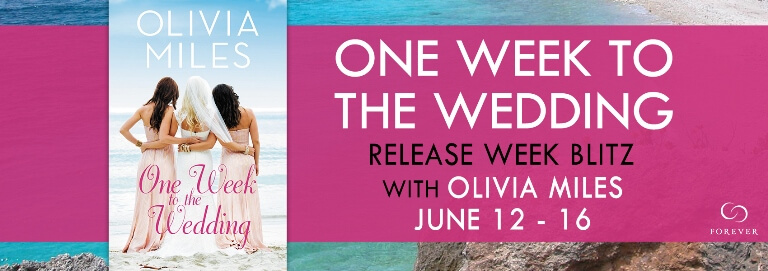 ONE WEEK TO THE WEDDING by Olivia Miles: Release Spotlight, Excerpt & Giveaway