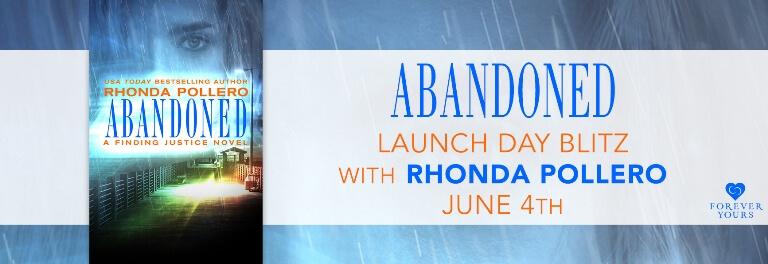 ABANDONED by Rhonda Pollero: Release Spotlight, Excerpt & Giveaway