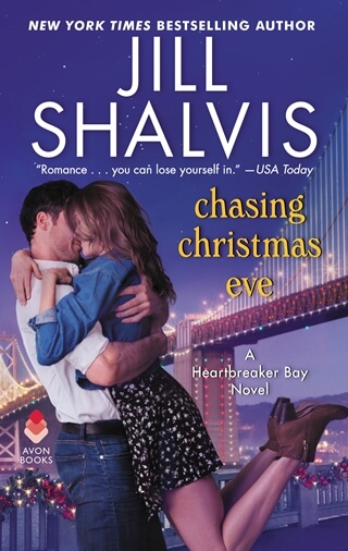 CHASING CHRISTMAS EVE by Jill Shalvis: Review & Excerpt