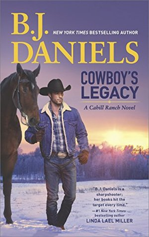 COWBOY'S LEGACY by B.J. Daniels: Review & Giveaway