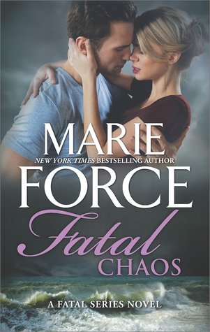 FATAL CHAOS by Marie Force: Review