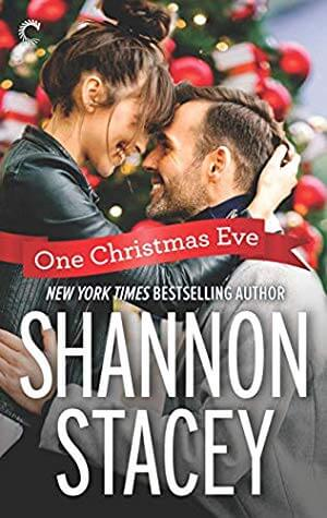 ONE CHRISTMAS EVE by Shannon Stacey: Review & Excerpt