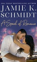 A SPARK OF ROMANCE by Jamie K. Schmidt: Spotlight & Giveaway