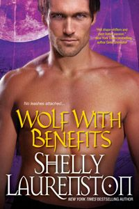 WOLF WITH BENEFITS by Shelly Laurenston: Review