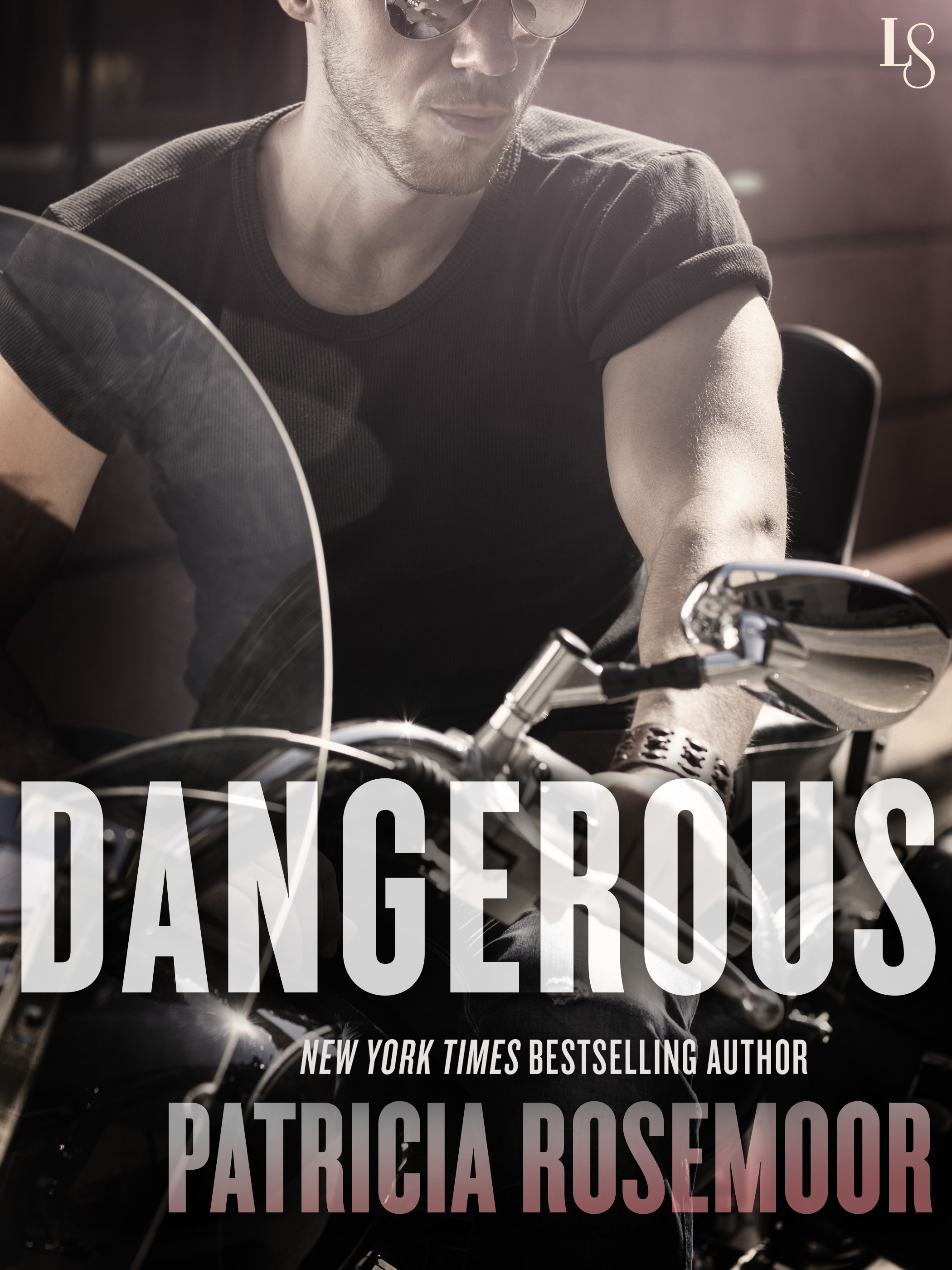 DANGEROUS by Patricia Rosemoor: ARC Review