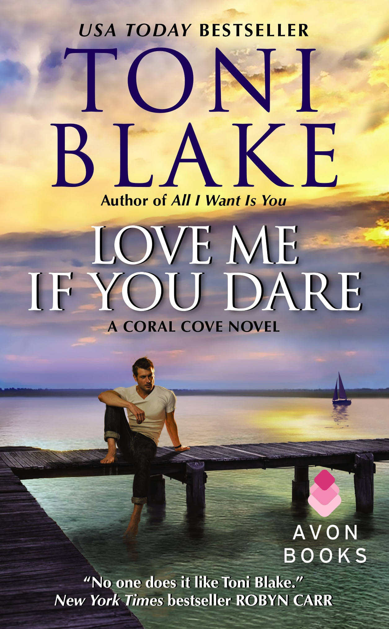 LOVE ME IF YOU DARE by Toni Blake: ARC Review
