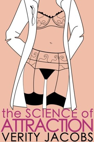 THE SCIENCE OF ATTRACTION BY VERITY JACOBS: REVIEW