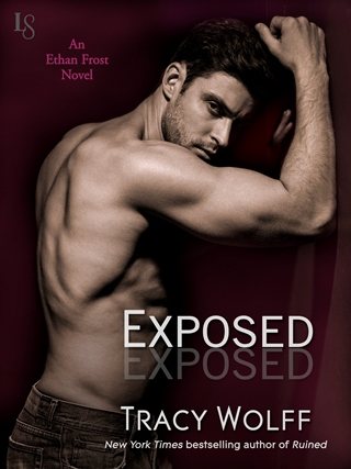 EXPOSED (Ethan Frost #3) by Tracy Wolff: Excerpt & Giveaway