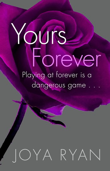 YOURS FOREVER by Joya Ryan: Release Day Launch