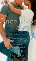 ONCE UPON A COWBOY by Maggie McGinnis: Review & Giveaway