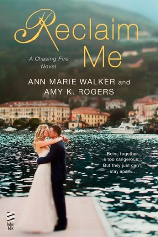 RECLAIM ME by Ann Marie Walker & Amy K. Rogers:Review
