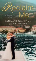 RECLAIM ME by Ann Marie Walker & Amy K. Rogers:Review