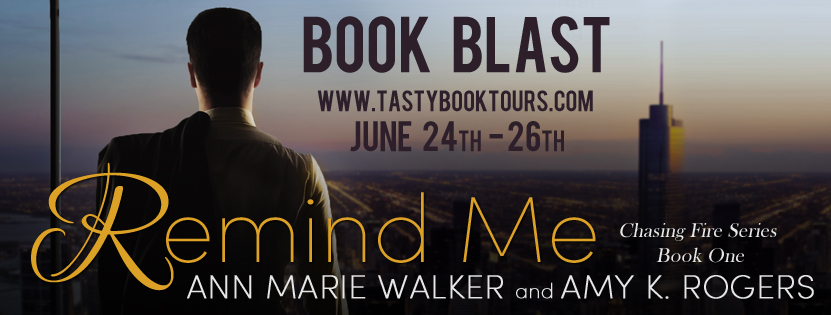 REMIND ME by Ann Marie Walker & Amy K. Rogers: Book Blast ~ Review & Giveaway