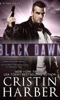 BLACK DAWN by Cristin Harber: Review