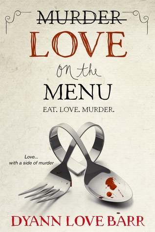 LOVE ON THE MENU by Dyann Love Barr: Review