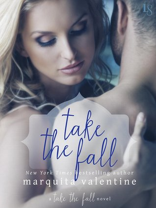 TAKE THE FALL by Marquita Valentine: Review