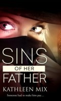 SINS OF HER FATHER by Kathleen Mix: Review