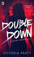 DOUBLE DOWN by Victoria Pratt: Review