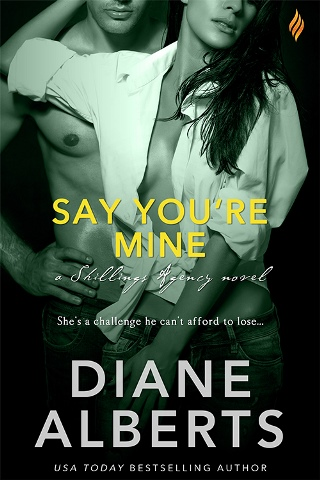 SAY YOU'RE MINE by Diane Alberts: Review