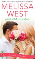YOUR B&B OR MINE? by Melissa West: Review