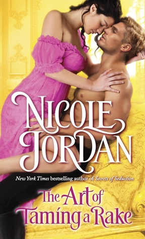 THE ART OF TAMING A RAKE by Nicole Jordan: Review