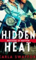 HIDDEN HEAT by Carla Swafford: Review