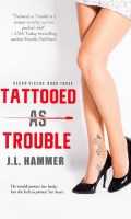 TATTOOED AS TROUBLE by J.L. Hammer: Review & Excerpt