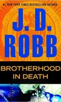 BROTHERHOOD IN DEATH by J. D. Robb: Review