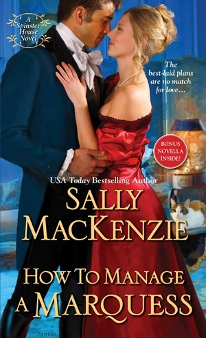 HOW TO MANAGE A MARQUESS by Sally MacKenzie: Excerpt & Giveaway