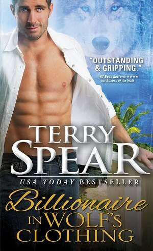BILLIONAIRE IN WOLF'S CLOTHING by Terry Spear: Excerpt & Giveaway