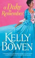 A DUKE TO REMEMBER by Kelly Bowen: Release Spotlight