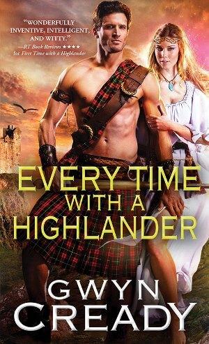 EVERY TIME WITH A HIGHLANDER by Gwyn Cready: Spotlight