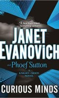 CURIOUS MINDS by Janet Evanovich & Phoef Sutton: Review