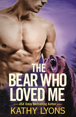 THE BEAR WHO LOVED ME by Kathy Lyons: Release Spotlight