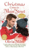 CHRISTMAS COMES TO MAIN STREET by Olivia Miles: Review