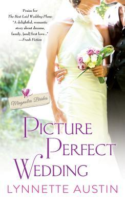 PICTURE PERFECT WEDDING by Lynnette Austin: Excerpt & Giveaway