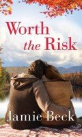 WORTH THE RISK by Jamie Beck: Spotlight & Giveaway