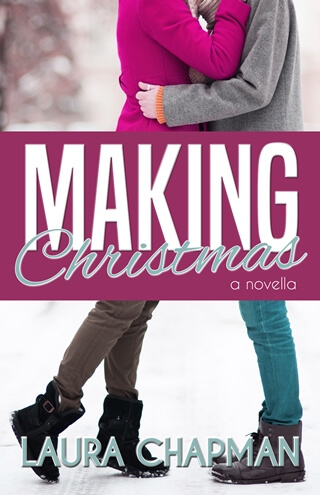 MAKING CHRISTMAS & WHAT HAPPENS AT MIDNIGHT by Laura Chapman: Release Spotlight