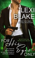 FOR HIS EYES ONLY by Lexi Blake: Cover Reveal