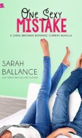 ONE SEXY MISTAKE by Sarah Ballance: Excerpt & Giveaway