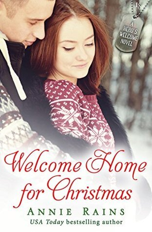 WELCOME HOME FOR CHRISTMAS by Annie Rains: Review