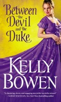 BETWEEN THE DEVIL AND THE DUKE by Kelly Bowen: Release Day Blitz