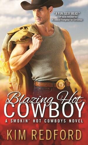BLAZING HOT COWBOY by Kim Redford: Spotlight, Excerpt & Giveaway