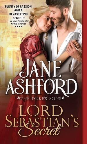 LORD SEBASTIAN'S SECRET by Jane Ashford: Spotlight, Excerpt & Giveaway