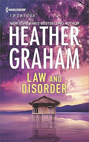 LAW AND DISORDER by Heather Graham: Spotlight & Giveaway