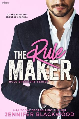 THE RULE MAKER by Jennifer Blackwood: Release Blast