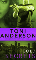 COLD SECRETS by Toni Anderson: Review & Excerpt